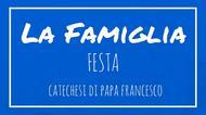 La Famiglia - 22. Festa