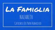 La Famiglia - 1. Nazaret