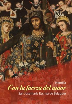 """Publican Homilía """"Con la fuerza del Amor"""""""