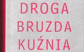 Droga-Kuznia-Bruzda Nowe wydanie