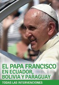 Libro electrónico: el Papa Francisco en Ecuador, Bolivia y Paraguay