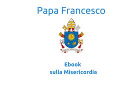 Ebook: La misericordia di Papa Francesco