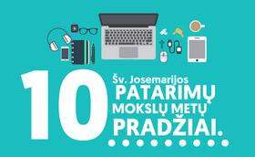 10 Šv. Josemarijos patarimų gerai mokslo metų pradžiai