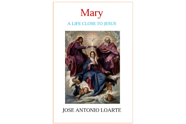 "eBook: ""Mary, a Life Close to Jesus"""