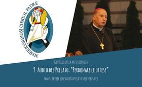 """Audio del Prelato: """"Perdonare le offese"""""""