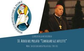 """Audio del Prelato: """"Consolare gli afflitti"""""""
