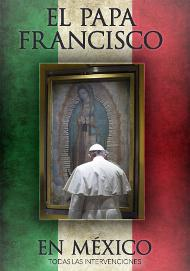 Libro electrónico: Viaje del Papa Francisco a México
