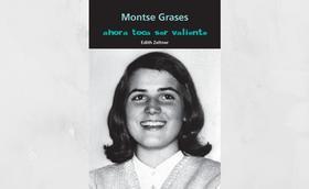 """""""Ahora toca ser valiente"""", nuevo libro juvenil sobre Montse Grases"""