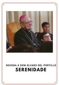 Novena da Serenidade ao Bem-aventurado Álvaro del Portillo