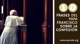 La confesión, en 10 frases del Papa