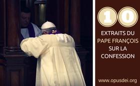 10 extraits du Pape François sur la Confession