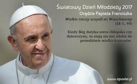 Orędzie papieża Franciszka na 32. Światowy Dzień Młodzieży
