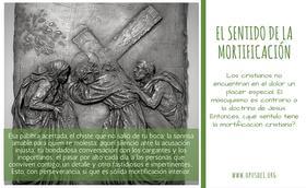 ¿Qué sentido tiene la mortificación cristiana?