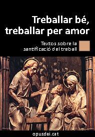 """Llibre electrònic: """"Treballar bé, treballar per amor"""""""