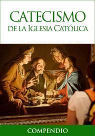 Compendio del Catecismo de la Iglesia Católica