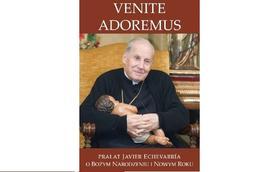 """Venite adoremus"": eBook bp. Javiera Echevarríi"