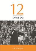 "Ebook ""12 perguntas sobre o Opus Dei"""