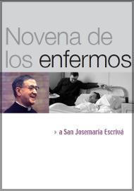 Novena a san Josemaría para la curación de los enfermos