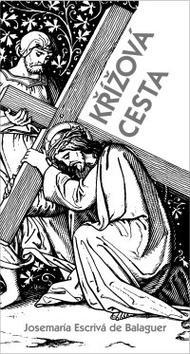 Vyšla Křížová cesta, nová kniha zakladatele Opus Dei