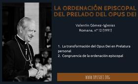 La ordenación episcopal del Prelado del Opus Dei