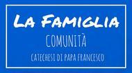 La Famiglia - 26. Comunità