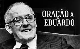 Oração ao Dr. Eduardo