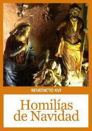 """Libro electrónico: """"Homilías de Navidad y Epifanía"""" de Benedicto XVI"""