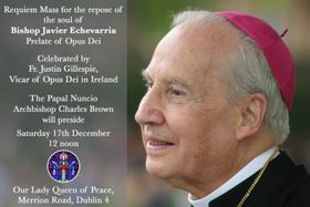 Requiem Mass for the repose of the soul of Bishop Javier Echevarria