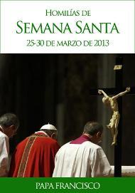 """Libro electrónico: """"Papa Francisco - Homilías de Semana Santa"""""""