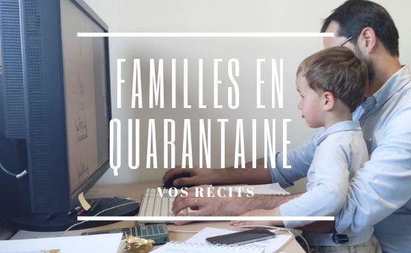 Confinement : trois familles témoignent