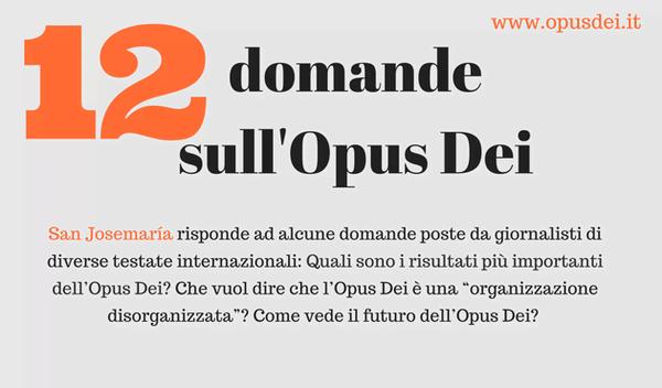 12 domande sull'Opus Dei, 12 risposte di San Josemaría