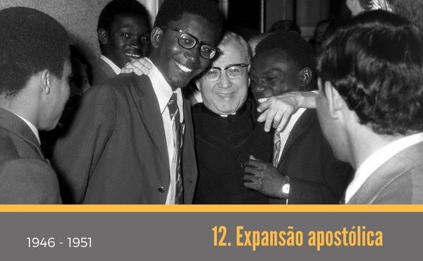 Opus Dei - 12. Expansão apostólica