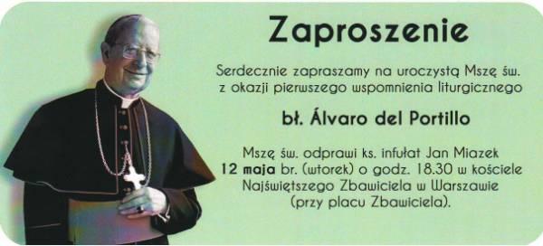 Zaproszenie: Msza św. w pierwsze wspomnienie liturgiczne bł. Alvaro del Portillo