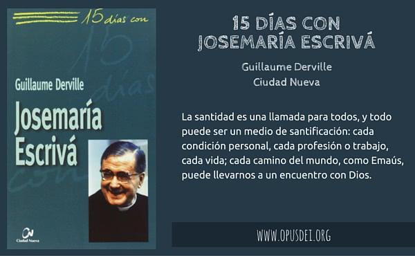 Opus Dei - 15 días con Josemaría Escrivá