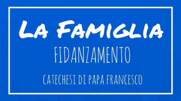 La Famiglia - 16. Fidanzamento