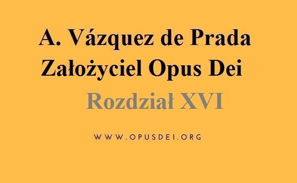 Rozdział 16: Założyciel Opus Dei w Rzymie