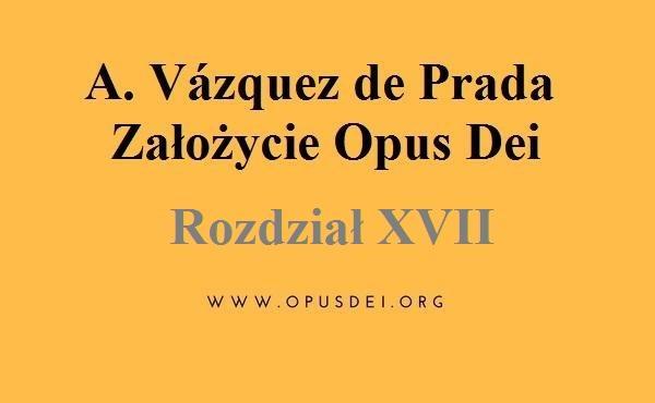 Rozdział 17 Zromanizować Dzieło Opus Dei