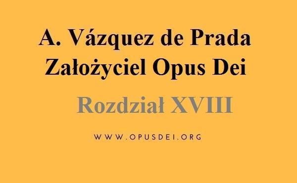 Opus Dei - Rozdział 18: Trzy akty wiary