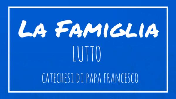 La Famiglia - 19. Lutto