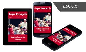 ebook - Catéchèses du pape François sur la famille