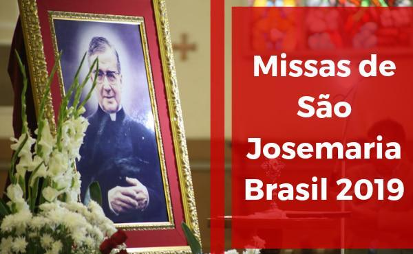 Missas em honra de São Josemaria no Brasil em 2019