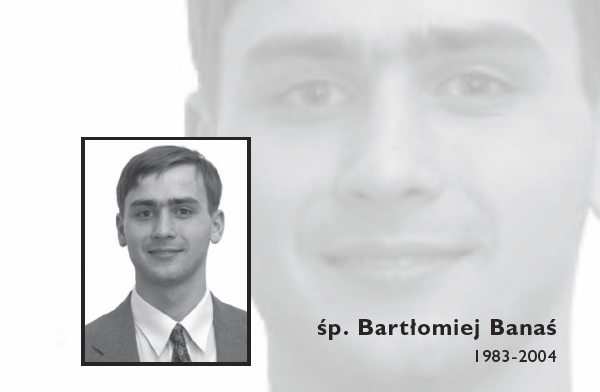 Śp. Bartek Banaś (1983-2004)