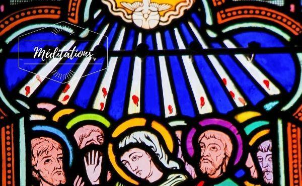 Méditation : Dimanche de la Pentecôte
