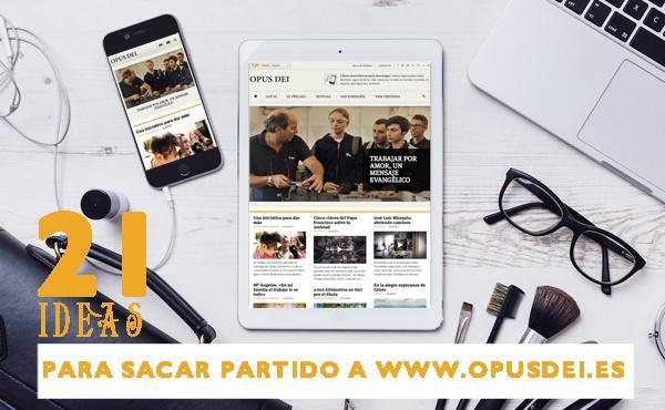Opus Dei - 21 ideas para aprovechar la página web del Opus Dei