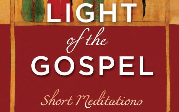 """""""In the Light of the Gospel"""""""
