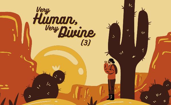 Vrlo ljudski, vrlo božanski (III): S Kristovim osjećajima