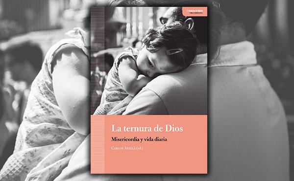 Opus Dei - La ternura de Dios. Misericordia y vida diaria