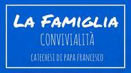 La Famiglia - 32. Convivialità