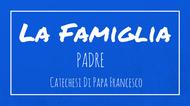 La Famiglia - 3. Padre