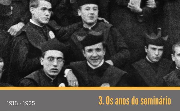 Opus Dei - 3. Os anos do seminário